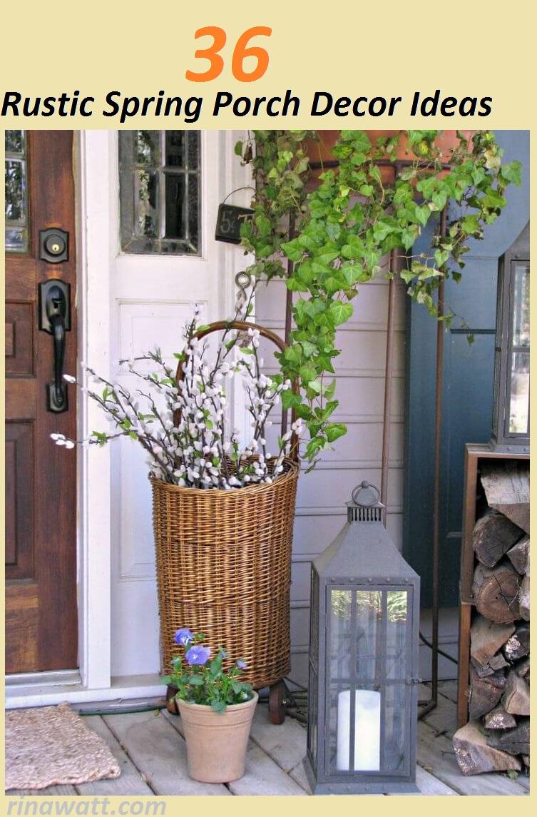 porch decorating, porch decor ideas, rustic spring porch decor ideas