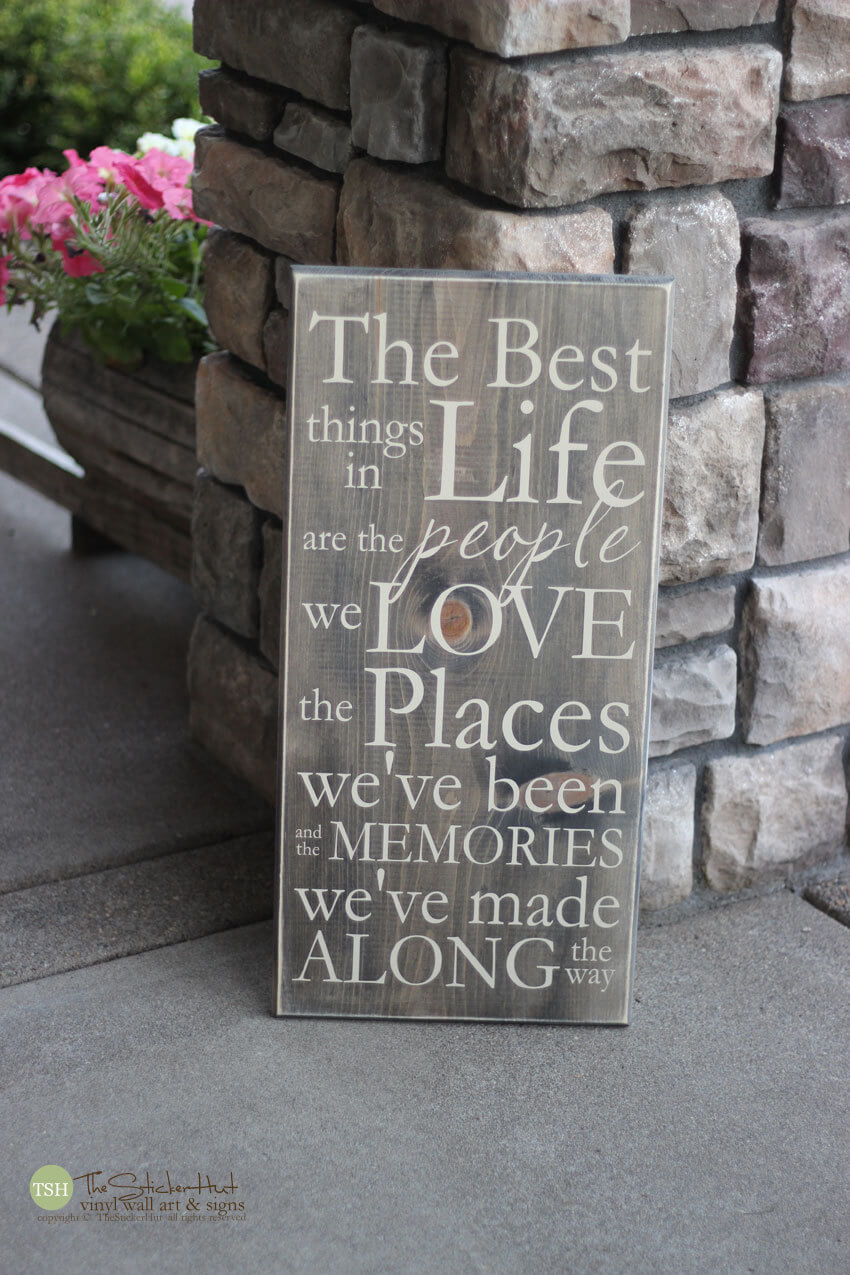 "Stenciled Outdoor ""Best Things in Life"" Board"
