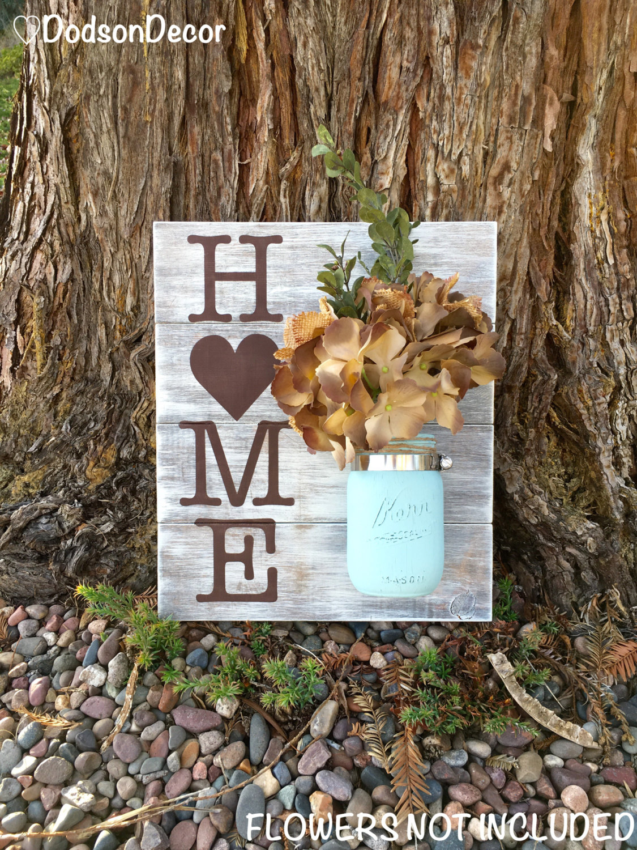 'Home' Sign with Mason Jar Vase