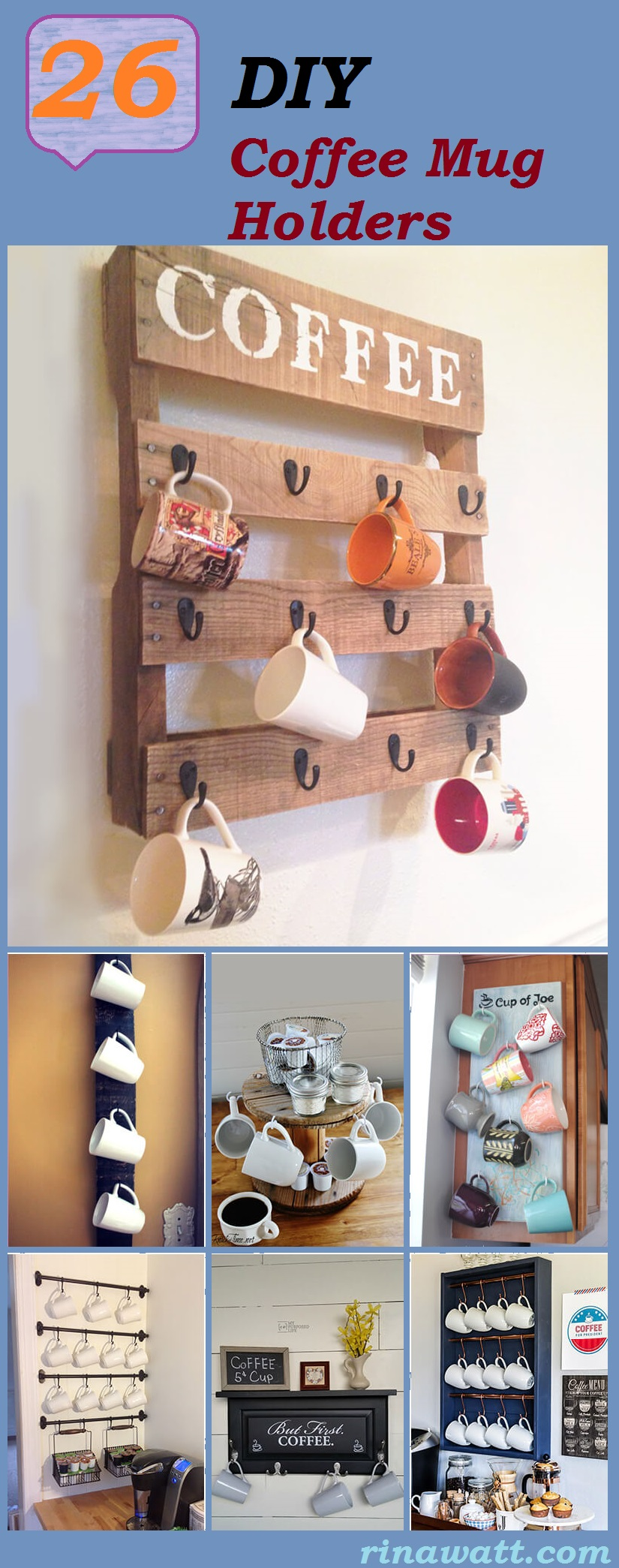 26 Fun Diy Coffee Mug Holders You Can Quickly Create On A Budget Rina Watt Blogger Home Decor Diy And Recipes